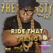 Ride That Thang von Freak Nasty