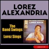 The Band Swings - Lorez Sings (Album of 1959) von Lorez Alexandria