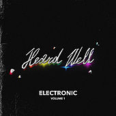 Heard Well Electronic Vol. 1 by Various Artists