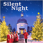 Silent Night by Singer Dr. B...