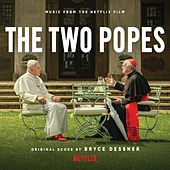 The Two Popes (Music From the Netflix Film) von Bryce Dessner
