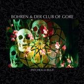 Patchouli Blue by Bohren & Der Club Of Gore