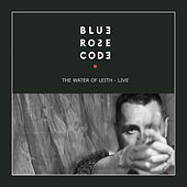 The Water of Leith (Live) by Blue Rose Code