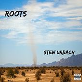 Roots by Stew Urbach