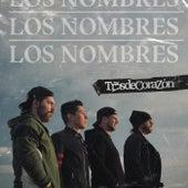 Los Nombres von Tr3sdeCoraZón