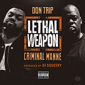 Lethal Weapon by Don Trip