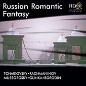 Russian Romantic Fantasy (Works by Tchaikovsky, Rachmaninov, Glinka and others) by Various Artists