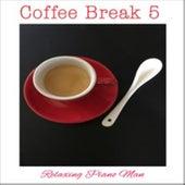 Coffee Break, Vol. 5 de Relaxing Piano Man