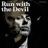 Run with the Devil de Me And That Man