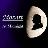 Mozart At Midnight by Wolfgang Amadeus Mozart