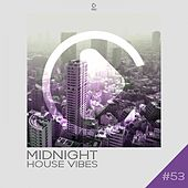 Midnight House Vibes, Vol. 53 by Various Artists
