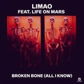 Broken Bone (All I Know) von Limao
