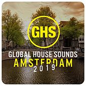 Global House Sounds - Amsterdam 2019 by Various Artists