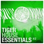 Tiger House Essentials, Vol. 2 von Various Artists