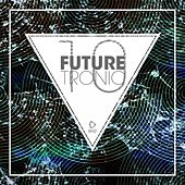 Future Tronic, Vol. 10 by Various Artists