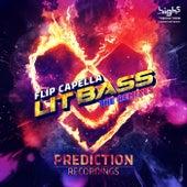 Lit Bass (The Remixes) by Flip Capella