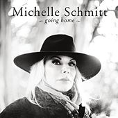 Going Home by Michelle Schmitt