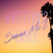 White Tonic Label: Season Mix 2 di Various Artists