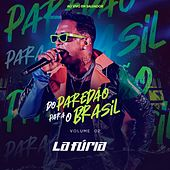 Do Paredão para o Brasil, Vol. 2 (Ao Vivo em Salvador) by La Furia