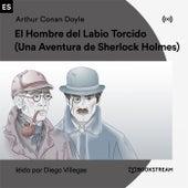 El Hombre del Labio Torcido (Una Aventura de Sherlock Holmes) von Sherlock Holmes