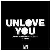 Unlove You (Club Mix) de Armin Van Buuren
