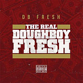 The Real Doughboy Fresh von DB Fre$h