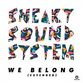 We Belong (Full Vocal Extended Mix) von Sneaky Sound System