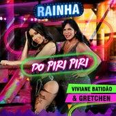 Rainha do Piri Piri by Viviane Batidão