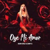 Oye Mi Amor de Adan Cruz