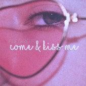 Come & Kiss Me von Jesse Cassettes