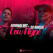 Low Hype di Adonai MC
