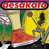 Chokofresa de Desakato