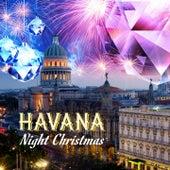 Havana Night Christmas de El Grupo Cubano Traditionelle, Grupo del Obispo, Havana Jazz Band, Grupo Habana Vieja, Grupo del Mercato