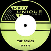 Evil Eye by The Sonics
