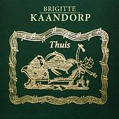 Thuis van Brigitte Kaandorp
