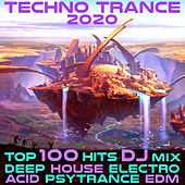 Techno Trance 2020 Top 100 Hits Deep House Electro Acid Psy Trance EDM DJ Mix von Dr. Spook