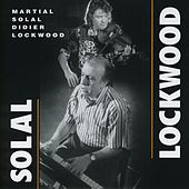 Solal / Lockwood by Didier Lockwood