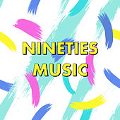 Nineties Music by Various Artists