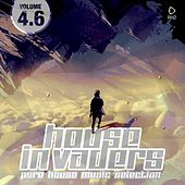 House Invaders - Pure House Music, Vol. 4.6 von Various Artists