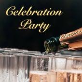 Celebration Party di Various Artists