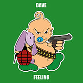 Feeling by Dave