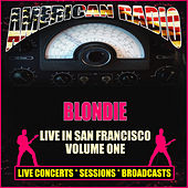 Live in San Francisco - Volume One (Live) by Blondie