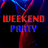 Weekend Party by Various Artists