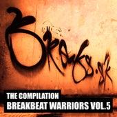 Breakbeat Warriors, Vol. 5 by Various Artists