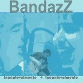 Incantevolmente de BandazZ