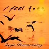I Feel Free de Sergio Pommerening