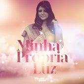 Minha Própria Luz by Mônica Guedes