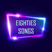 Eighties Songs de Various Artists