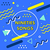 Nineties Songs de Various Artists
