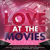 Love at the Movies by Various Artists